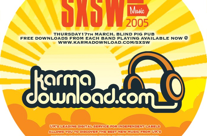KarmaDownload SXSW 2005 Print Advert